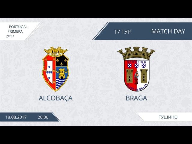 AFL17. Portugal. Primera. Day 17. Alcobaca - Braga