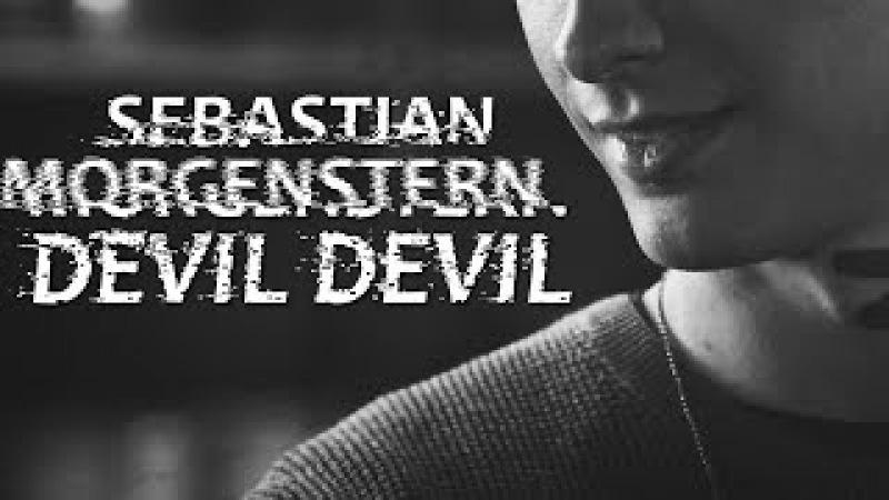 Sebastian morgenstern | devil devil