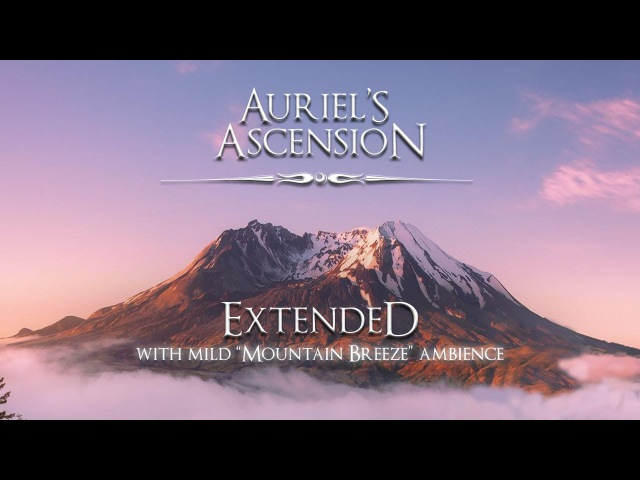 Jeremy Soule (Oblivion) — Auriel's Ascension [Extended - 2 Hrs. - With Mild Mtn. Wind Ambience]