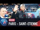 INSIDE - PARIS SAINT-GERMAIN VS SAINT-ETIENNE with Edinson Cavani, Marquinhos