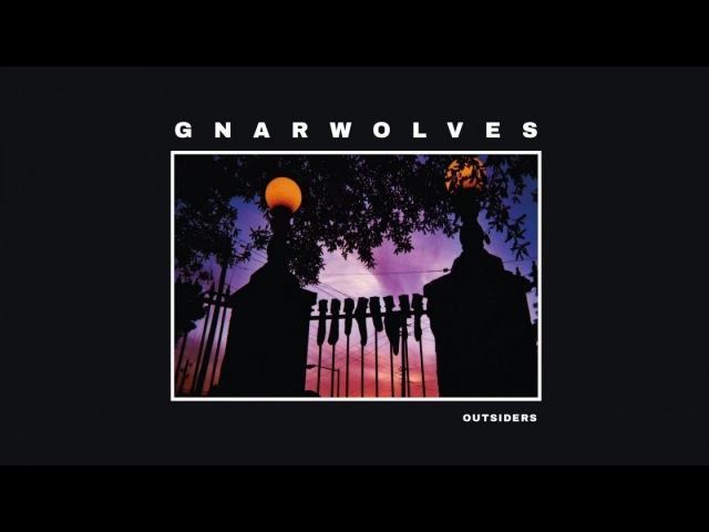 Gnarwolves Outsiders Full Album