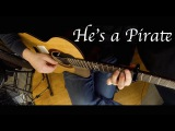 He's a Pirate - Fingerstyle Guitar