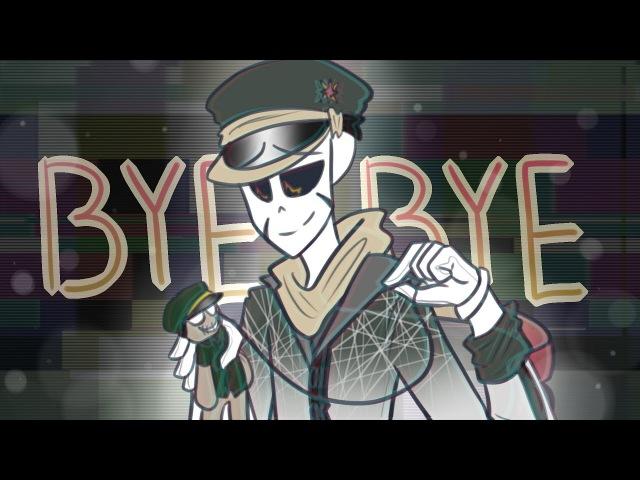 BYE BYE [Meme]