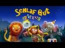 Schlaf gut Zirkus - Gute Nacht Geschichte Schlaflied für Kinder (Neue Tiere)