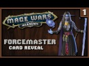 Forcemaster Card Reveals | Mage Wars: Academy | Part 1 - Arcane Duels