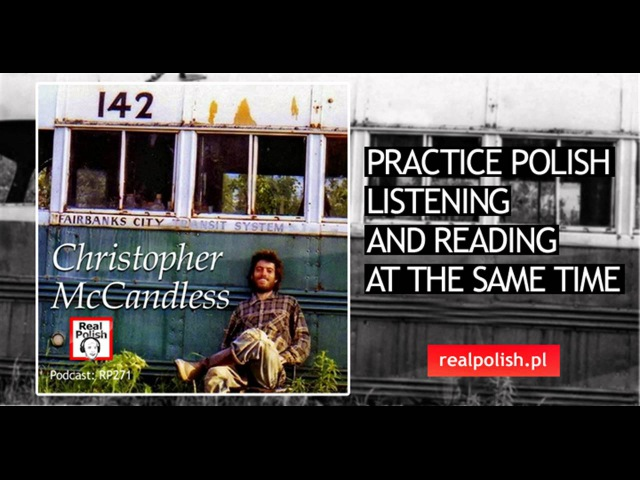 RP271 Christopher McCandless Learn Polish Podcast