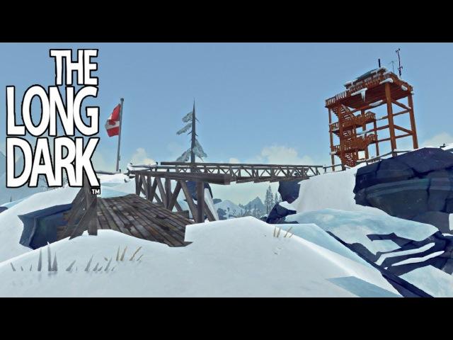 На вершине мира! - The Long Dark Wintermute: эпизод 2 17