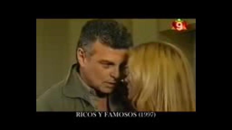 RiCOS Y FAMOSOS CANAL 9 1997