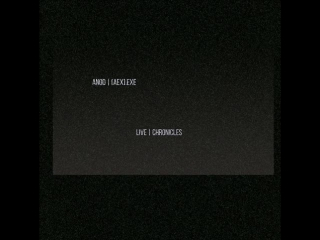 ANOD | [aex].exe- Live | Chronicles [Teaser Album]