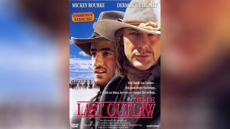Последний изгой 1993 The Last Outlaw