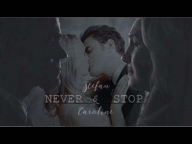 Stefan caroline ● never stop (8x16)