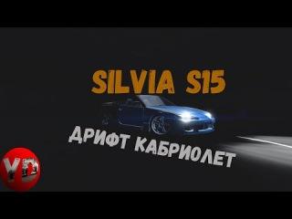 SILVIA S15 DRIFT CABRIO|SLRR