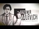 Kazimir Malevich || THE BLACK SQUARE