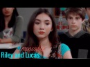 ❥Riley and Lucas - Impossible