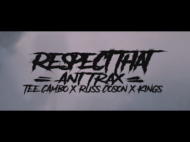 Respect That - Ant Trax ft. Tee Cambo, King$ Russ Coson [Dir. Tristan Custodio]