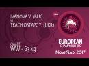 Qual. WW - 63 kg: Y. TKACH OSTAPC (UKR) df. V. IVANOVA (BLR) by FALL, 8-1