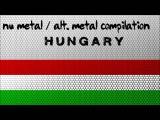 Nu Metal  Alternative Metal Compilation - Hungary