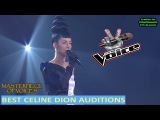 BEST CELINE DION AUDITIONS ON THE VOICE FINAL UPLOAD