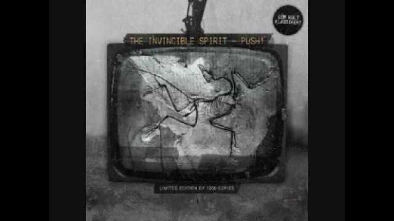 The Invincible Spirit - Push - 01 - Push (Original 1986)