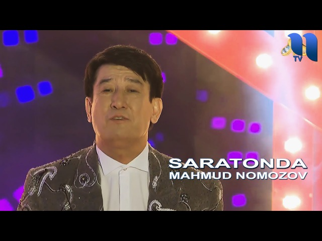 Mahmud Nomozov - Saraton | Махмуд Номозов - Саратон (TV version)