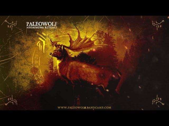 Paleowolf - Megaloceros (atmospheric shamanic ambient)