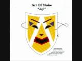 Art Of Noise - Love (Original Album Version) - 1984