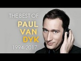The Best of Paul van Dyk (1994 - 2017 Mix)