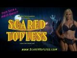 Scared Topless (2013)Jim Wynorski-- Cindy Lucas, Bridgette B., Frankie Cullen