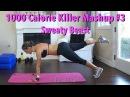 1000 Calorie Sweaty Beast Challenge: Killer Mashup No.3 hiit strength workoutchallenge tonedbody