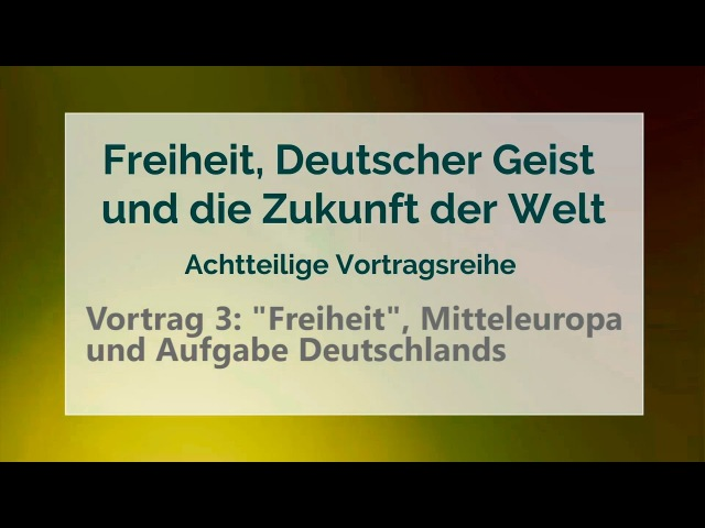 NWO WELTPOLITIK ★Freiheit, Mitteleuropa/ Aufgabe Deutschlands ★ Vortrag 3/8 komplett - Axel Burkart