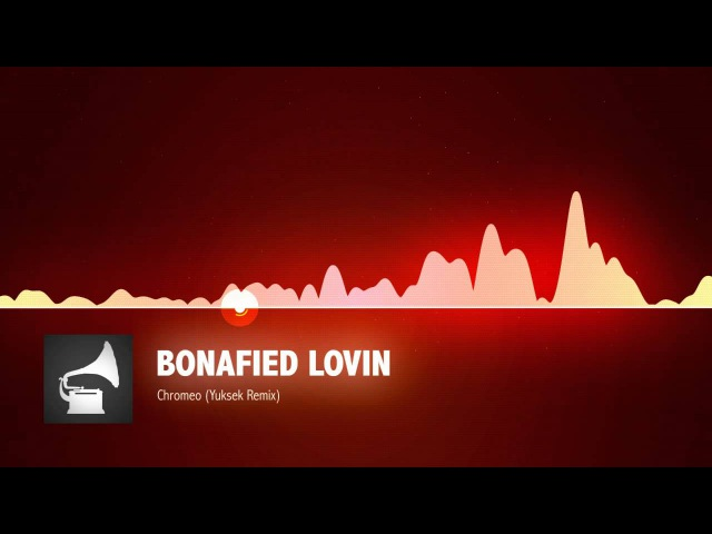 12. Chromeo - Bonafied Lovin (Yuksek Remix)
