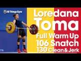 Loredana Toma Full Warm Up Session to 106kg Snatch &amp 130kg C&ampJ 2017 European U23 Championships
