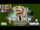 Nancy Drew The Captive Curse Day Three Twitch  HeR Interactive
