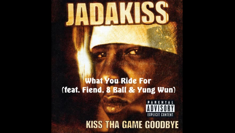 Jadakiss - What You Ride For (feat. Fiend, 8 Ball, Yung Wun)