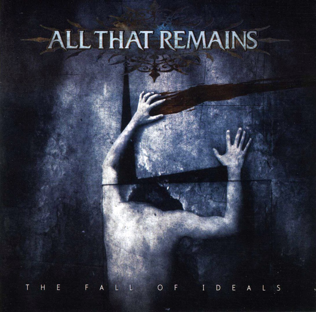 All That Remains - The Fall Of Ideals (2006)