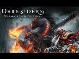 Стрим по игре Darksiders Warmastered Edition