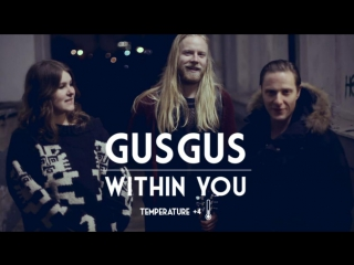 Deep House presents: Vilnius Temperature (+4 °C) ¦ Gus Gus - Within You [HD 1080]
