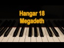 Megadeth - Hangar 18 - Full Piano cover with solos - ANDREA VEDORIN