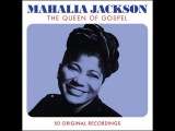 Mahalia Jackson - The Queen of Gospel - 50 Original Recordings (Not Now Music) Full Album