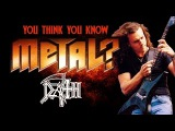 Death - You Think You Know Metal
