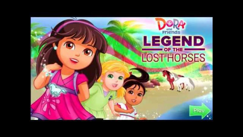Dora and Friends - Legend of the Lost Horses. Kids games for girls.