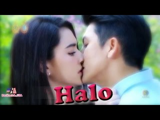 Halo (Lyric) || Special Scence in Thai Lakorn 2016