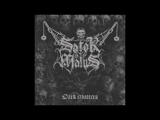 Sator Malus - Dark Matters (Full-Album) 2017