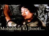 Mughal - E - Azam - Mohabbat Ki Jhooti Kahani - Lata Mangeshkar