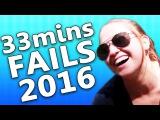 Best Ultimate Fails of the Year 2016 || 33 mins of Epic Fail || Failfun