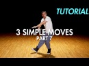 3 Simple Dance Moves for Beginners - Part 7 Hip Hop Dance Moves Tutorial Mihran Kirakosian
