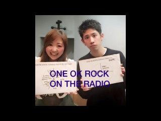 ONE OK ROCK ON THE RADIO