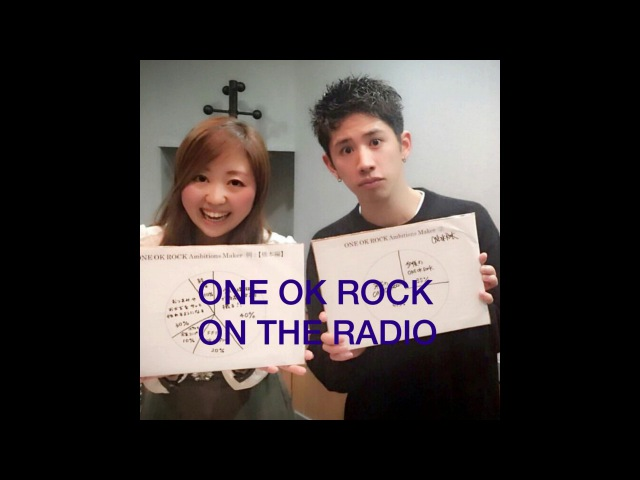 ONE OK ROCK ON THE RADIO