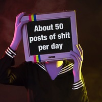 About 50 posts of trash per day