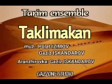 Ансамбль  Тарим-  Таклимакан( авторы - Полат Изимов, Газиз Искандаров)